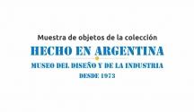 Industria Argentina – Pasado y utopía